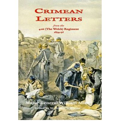 Crimean Letters: from the 41st (the Welch) Regiment, 1854 - 56