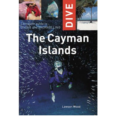 Complete Guide to Diving and Snorkelling the Cayman Islands