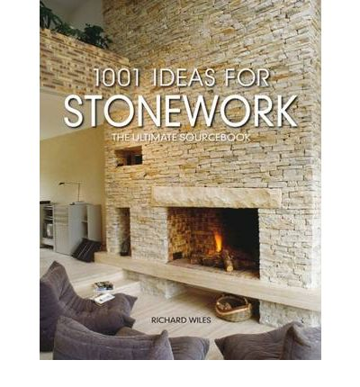 1001 Ideas for Stone Work: The Ultimate Sourcebook