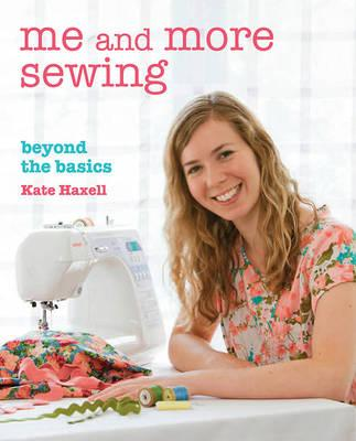 Me and More Sewing: Beyond the Basics