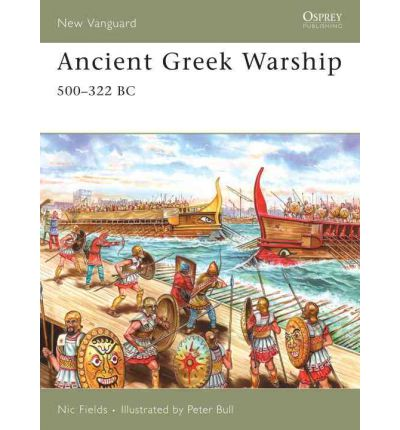 Ancient Greek Warship: 500-322 BC