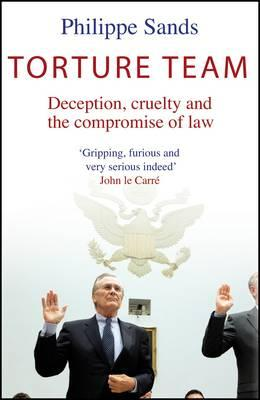 Torture Team: Uncovering War Crimes in the Land of the Free