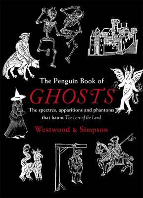 The Penguin Book of Ghosts: Haunted England