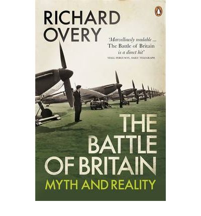 The Battle of Britain: Myth and Reality