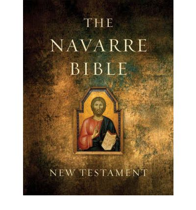 The Navarre Bible: New Testament - A Large-format Volume with New Commentary