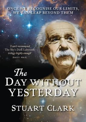 The Day without Yesterday