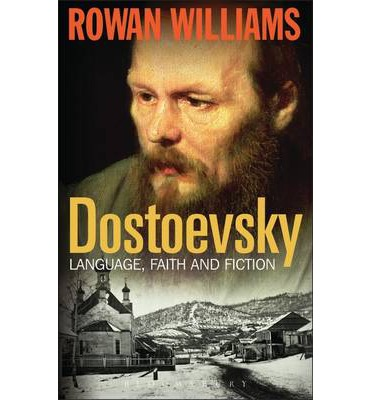 Dostoevsky: Language, Faith and Fiction
