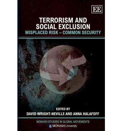 Terrorism and Social Exclusion: Misplaced Risk - Common Security