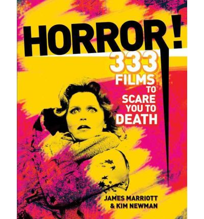 Horror!: 301 Films to See Before a Zombie Sucks Out Your Eyeballs!