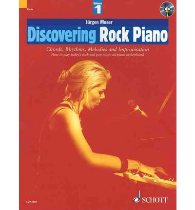 Discovering Rock Piano: How to Play Today's Rock and Pop Music on Piano or Keyboard Pt. 1