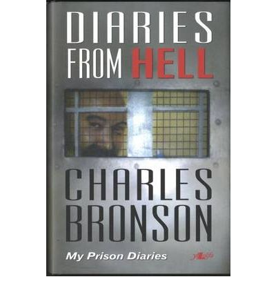 Diaries from Hell - My Prison Diaries: My Prison Diaries