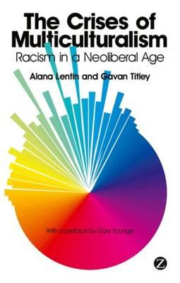 The Crises of Multiculturalism: Racism in a Neoliberal Age