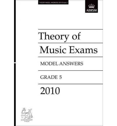 Theory of Music Exams 2010 Model Answers, Grade 5