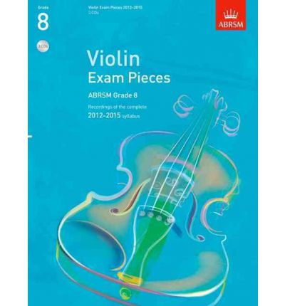Violin Exam Pieces 2012-2015, ABRSM Grade 8, 3 CDs: Recordings of the Complete 2012-2015 Syllabus