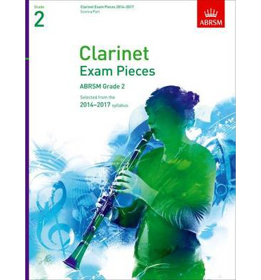 Clarinet Exam Pieces 20142017, Grade 2, Score & Part