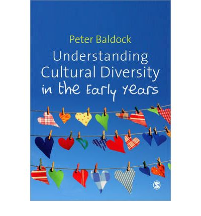 Understanding Cultural Diversity in the Early Years