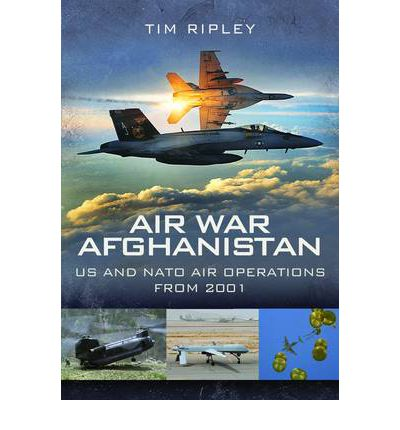 Air War Afghanistan: NATO Air Operations from 2001