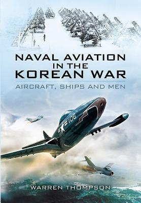 Naval Aviation in the Korean War: Cover of Darkness v. 1