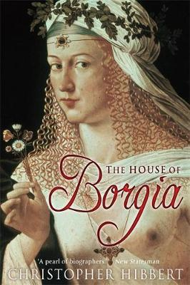 The House of Borgia