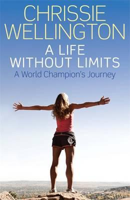 A Life Without Limits: A World Champion's Journey