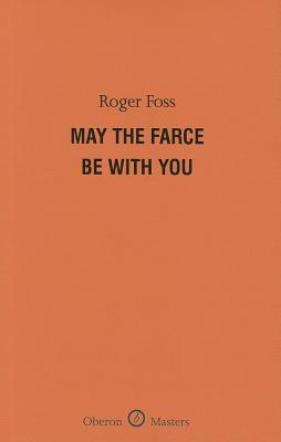 May the Farce be with You