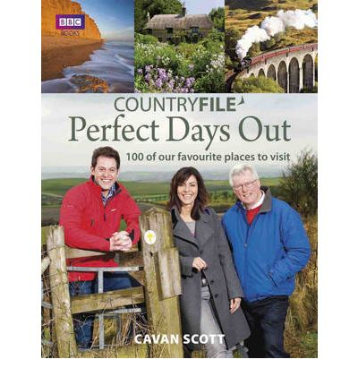 """Countryfile"" Perfect Days Out: 100 of Our Favourite Places to Visit"