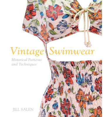 Vintage Swimwear: Historical Dressmaking Patterns and Techniques