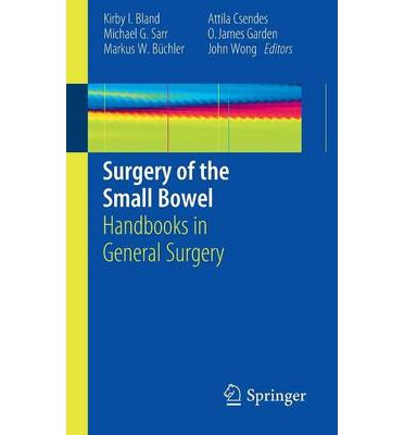 Surgery of the Small Bowel: Handbooks in General Surgery