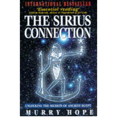 The Sirius Connection: Unlocking the Secrets of Ancient Egypt