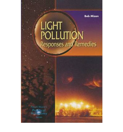 Light Pollution: Responses and Remedies