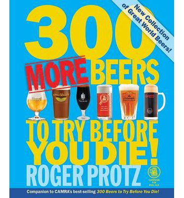 300 More Beers to Try Before You Die