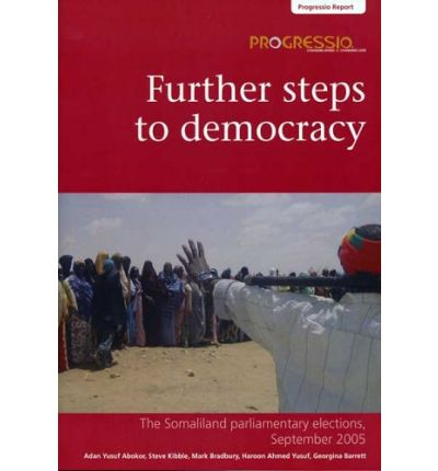 Free online books to read Further Steps to Democracy 2005 : The Somaliland Parliamentary Elections, September PDF