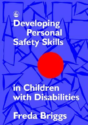 Developing Personal Safety Skills in Children with Disabilities