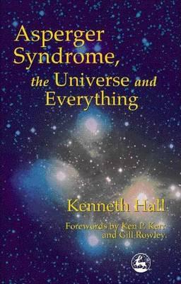 Asperger's Syndrome, the Universe and Everything