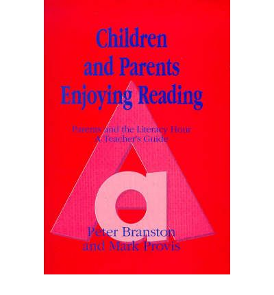 Children and Parents Enjoying Reading: Parents and the Literacy Hour - Teacher's Guide