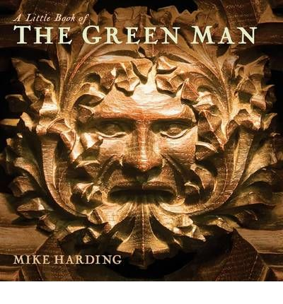 A Little Book of the Green Man