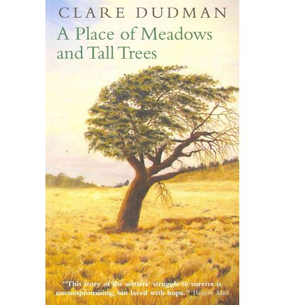 A Place of Meadows and Tall Trees