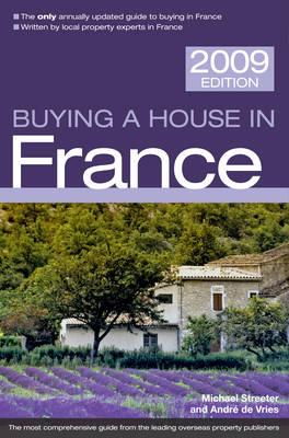 Buying a House in France 2009