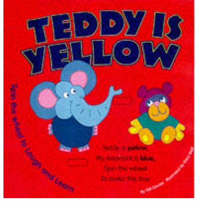 Teddy is Yellow
