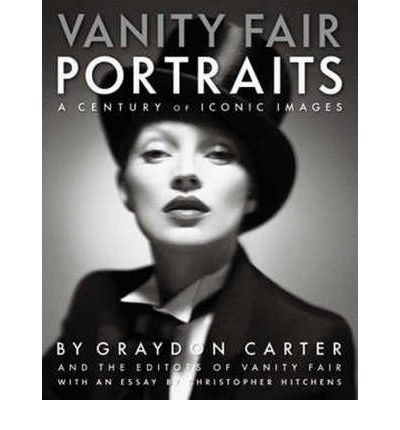 """""""Vanity Fair"""" Portraits: A Century of Iconic Images"""