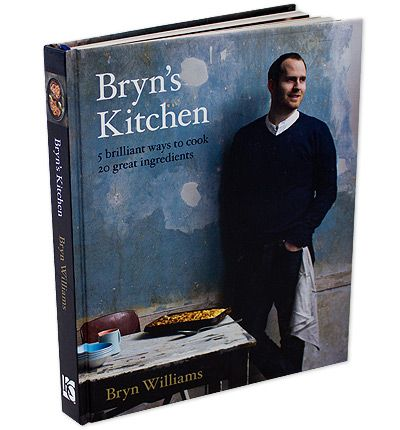 Bryn's Kitchen: 5 Brilliant Ways to Cook 20 Great Ingredients
