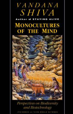 Monocultures of the Mind: Biodiversity, Biotechnology and Scientific Agriculture