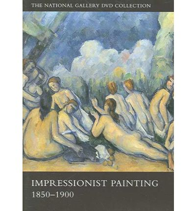 Impressionist Paintings, 1850-1900: The National Gallery DVD Collection