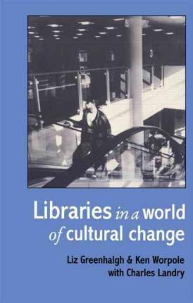 Libraries in a World of Cultural Change