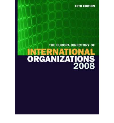 Europa Directory of International Organizations 2008