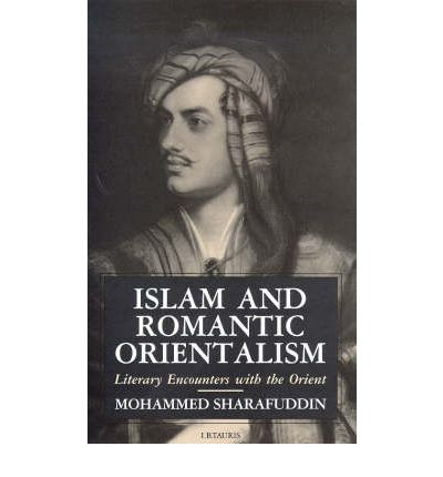 romantic orientalism Songs or italian laude are aware of themselves as descending from the romantic orientalism of the nineteenth century i know, it is currently fashionable to treat the early music movement as something radically modernist, akin somehow to cubism and dodecaphony to me, however, the orientalising of many ensembles.