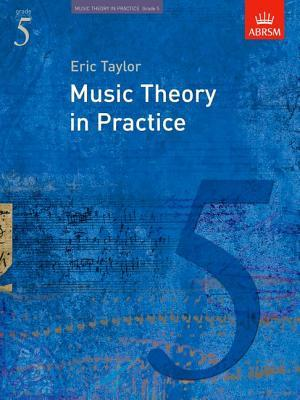 Music Theory in Practice: Grade 5: Grade 5