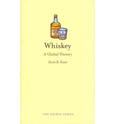 Whiskey: A Global History