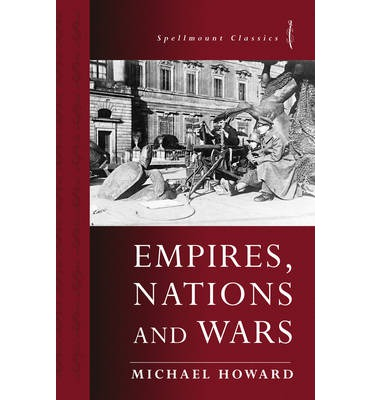 Empires, Nations and Wars