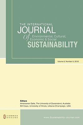The International Journal of Environmental, Cultural, Economic and Social Sustainability: Volume 6, Number 6